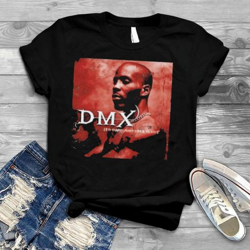 Dark and hell is hot dmx shirt