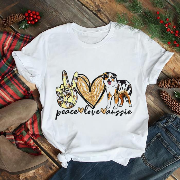 Shepard Dog Mom Peace Love Aussie Gifts for Dog Mom Dog Mom Shirts
