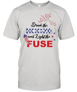 4th Of July – Drink The Booze And Light Fuse  Classic Men's T-shirt