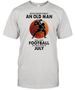 Never Underestimate An Old MAn Who Loves Football And Was Born In July Blood Moon Shirt Classic Men's T-shirt