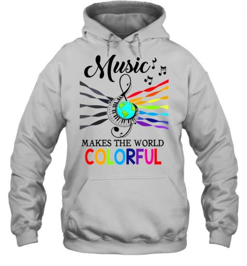 Music make the world colorful  Unisex Hoodie